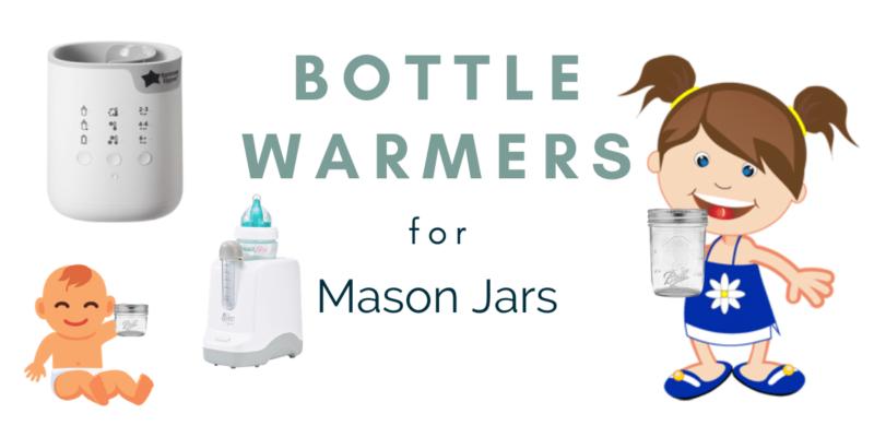 Best Bottle Warmers for Mason Jars